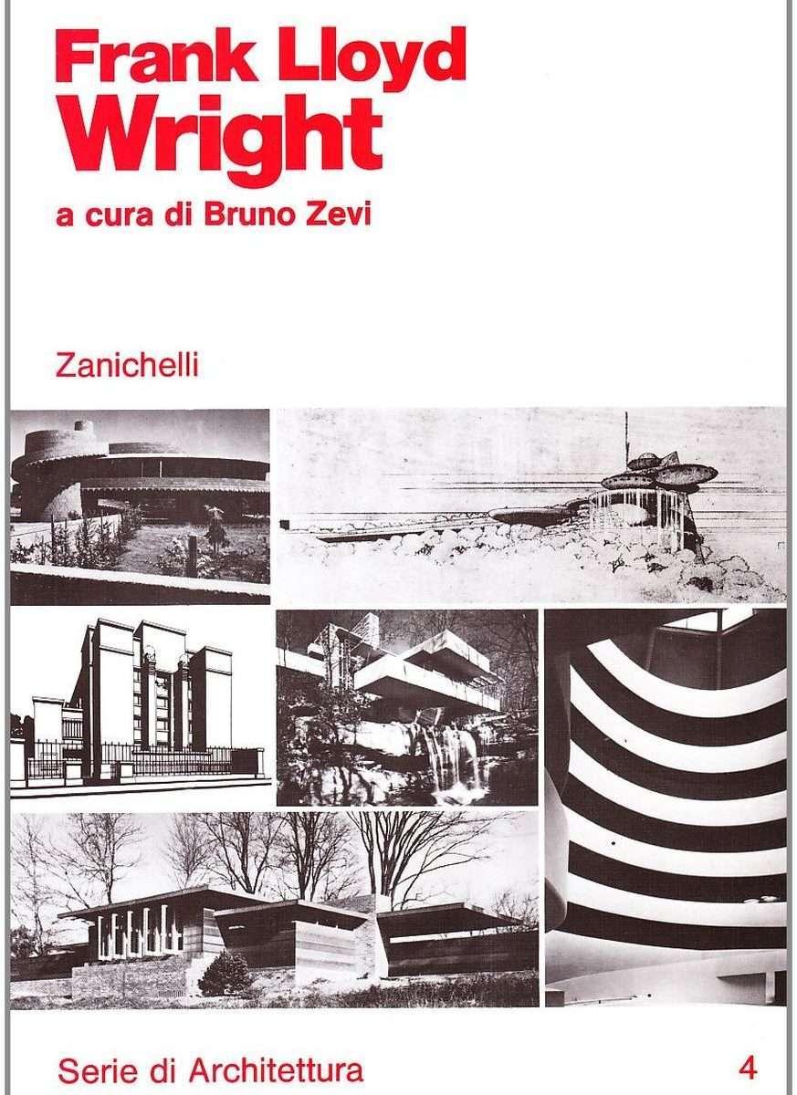 FRANK LLOYD WRIGHT <BR/> a cura di Bruno Zevi