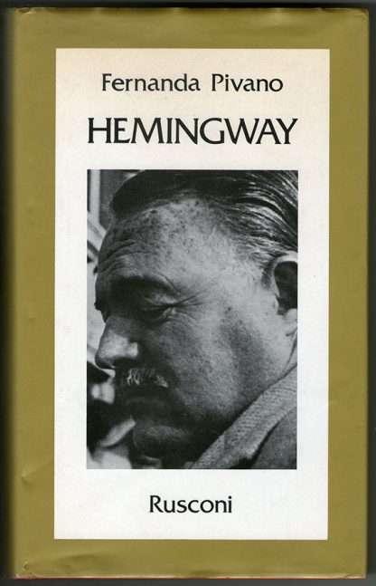 HEMINGWAY <BR/> Fernanda Pivano