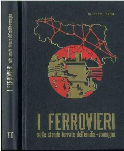 I FERROVIERI <BR/> Giuseppe Brini