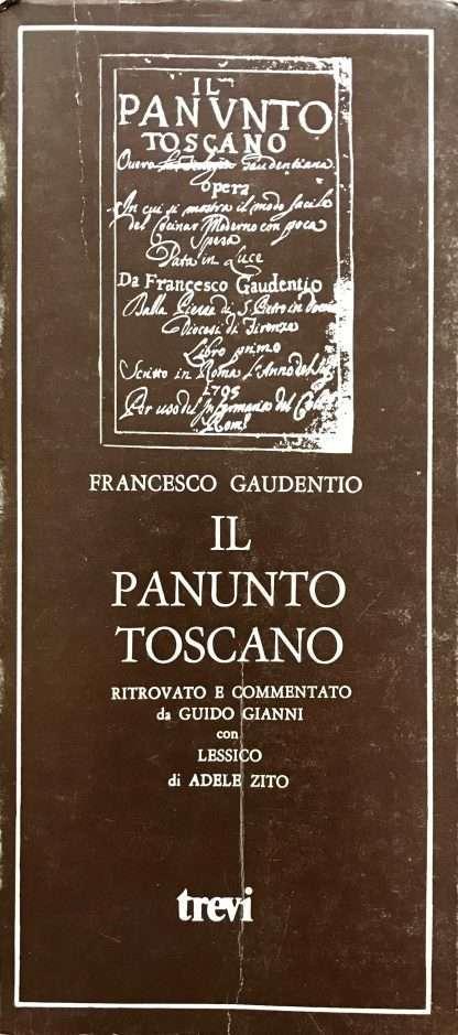 IL PANUNTO TOSCANO <BR/> Francesco Gaudentio