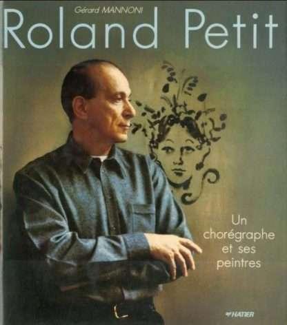 ROLAND PETIT <BR/> Gérard Mannoni