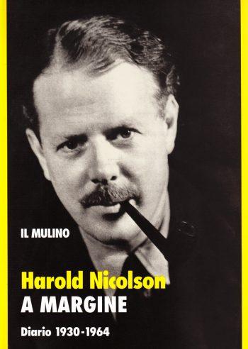 A MARGINE - DIARIO 1930-1964 <BR/> Harold Nicolson