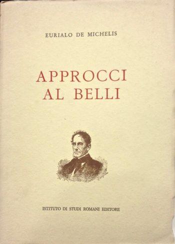 APPROCCI AL BELLI <BR/> Eurialo De Michelis