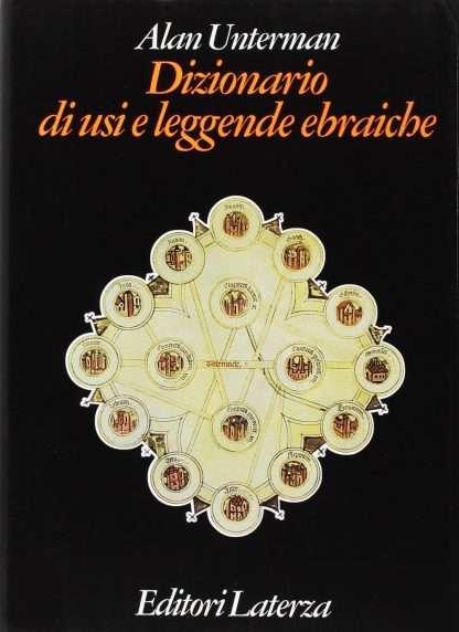 DIZIONARIO DI USI E LEGGENDE EBRAICHE <BR/> Alan Unterman