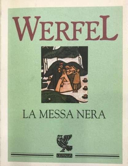 LA MESSA NERA <BR/> Franz Werfel