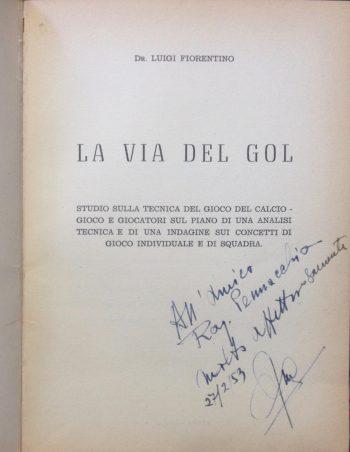 LA VIA DEL GOL <BR/> Luigi Fiorentino