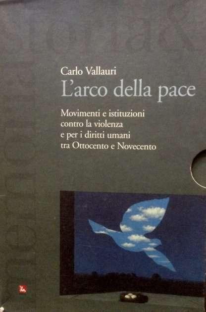 L'ARCO DELLA PACE <BR/> Carlo Vallauri