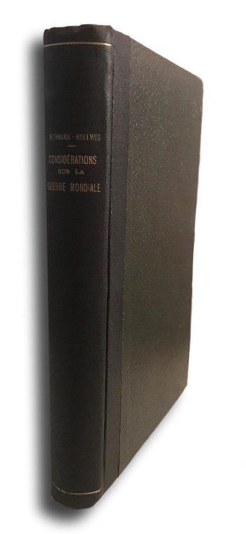 Considérations sur la Guerre Mondiale <BR/>  Theobald Von Bethmann-Hollweg