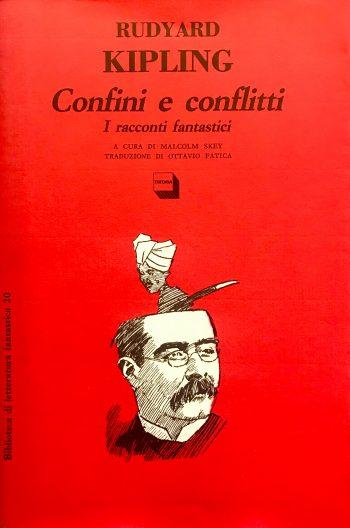 CONFINI E CONFLITTI - I racconto fantastici <BR/> Rudyard Kipling