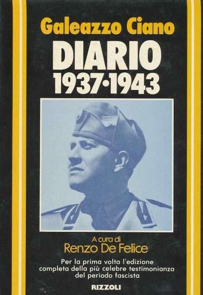 DIARIO 1937-1943 <BR/> Galeazzo Ciano