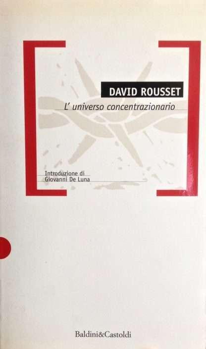 L'UNIVERSO CONCENTRAZIONARIO <BR/> David Rousset