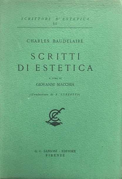 SCRITTI DI ESTETICA <BR/> Charles Baudelaire