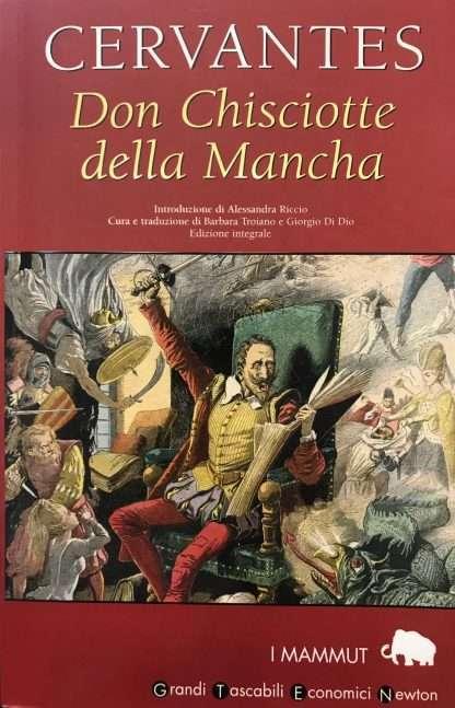 DON CHISCIOTTE DELLA MANCIA Miguel de Cervantes Saavedra
