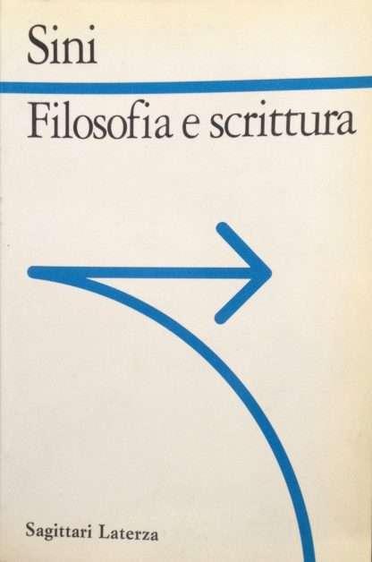 FILOSOFIA E SCRITTURA <BR/> Carlo Sini