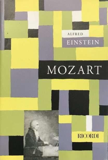 W.A. MOZART <BR/> Alfred Einstein