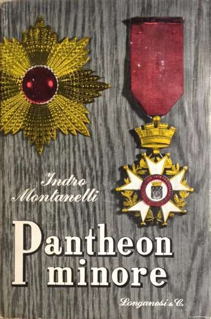 PANTHEON MINORE <BR/> Indro Montanelli