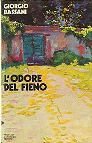 L'ODORE DEL FIENO <BR/> Giorgio Bassani
