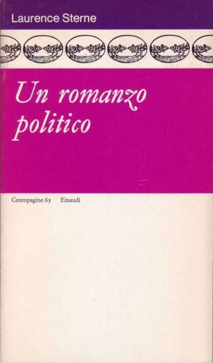 UN ROMANZO POLITICO <BR/> Laurence Sterne