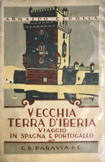 VECCHIA TERRA D'IBERIA <BR/>  Arnaldo Cipolla