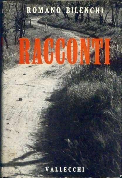 RACCONTI <BR/> Romano Bilenchi