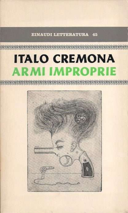 ARMI IMPROPRIE <BR/> Italo Cremona