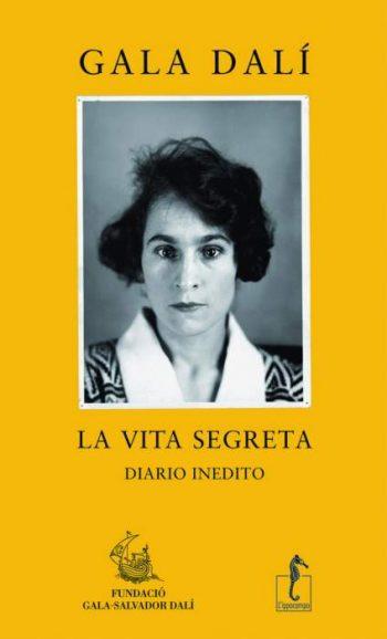 LA VITA SEGRETA <BR/> Gala Dalì