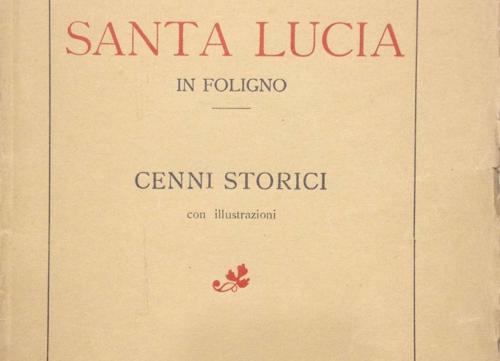 IL MONASTERO DI SANTA LUCIA IN FOLIGNO <BR/> autori vari