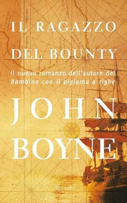IL RAGAZZO DEL BOUNTY <BR/> John Boyne