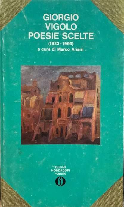 POESIE SCELTE (1923-1966) <BR/> Giorgio Vigolo