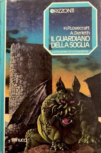 IL GUARDIANO DELLA SOGLIA <BR/> H.P.Lovecraft, A.Derleth