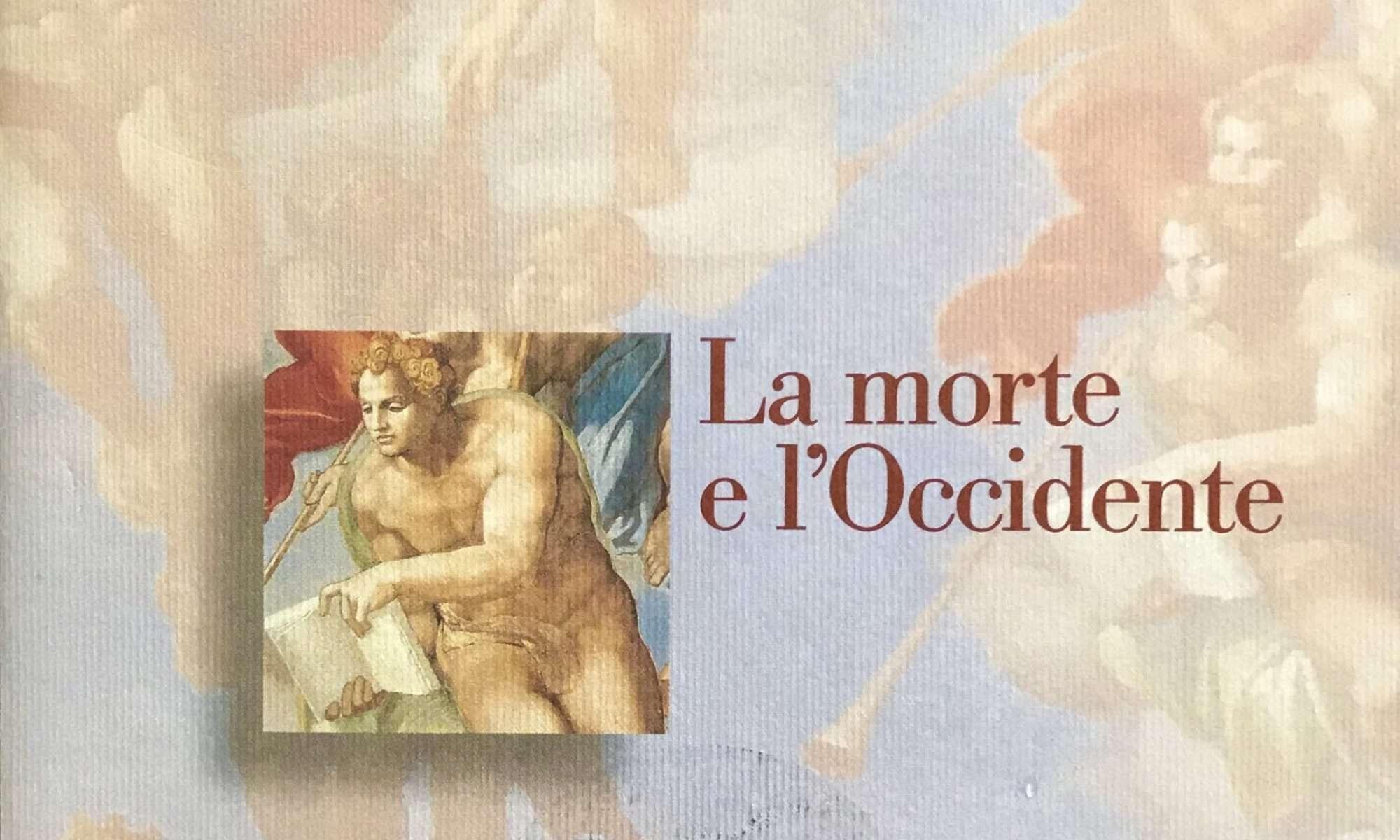 LA MORTE E L'OCCIDENTE <BR/> Michel Vovelle