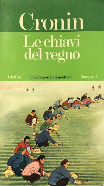 LE CHIAVI DEL REGNO <BR/> A.J.Cronin
