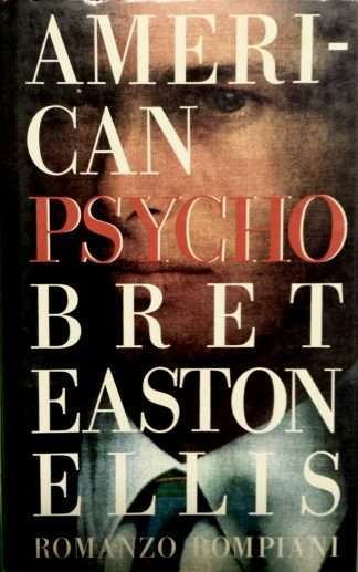 AMERICAN PSYCHO Bret Easton Ellis