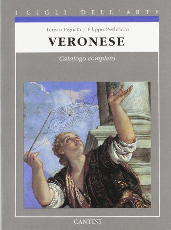 VERONESE <BR/> Terisio Pignatti, Filippo Pedrocco