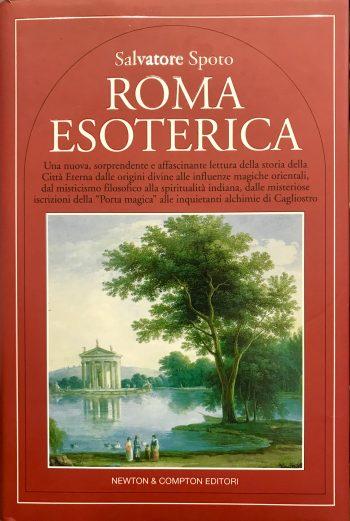 ROMA ESOTERICA <BR/>  Salvatore Spoto