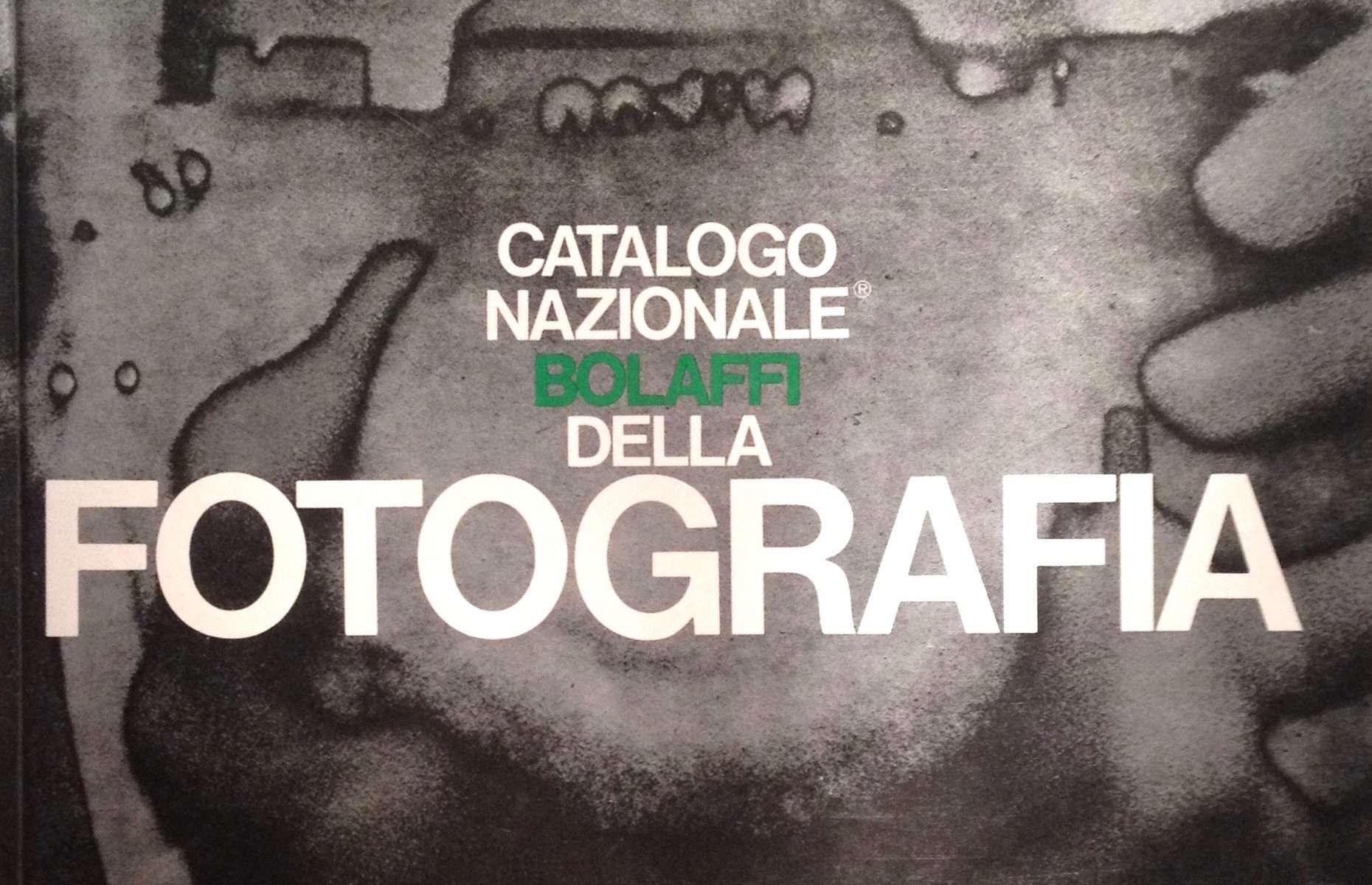 CATALOGO NAZIONALE BOLAFFI DELLA FOTOGRAFIA <BR/> autori vari
