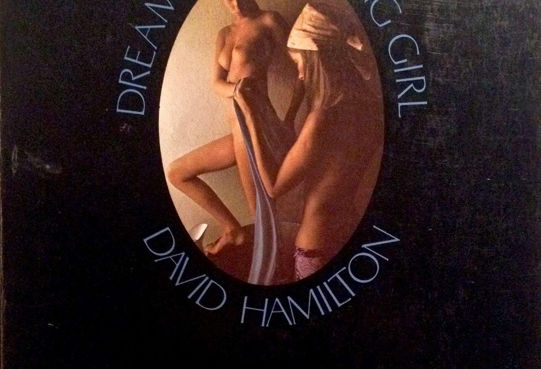 DREAMS OF A YOUNG GIRL <BR/> David Hamilton - Alain Robbe-Grillet