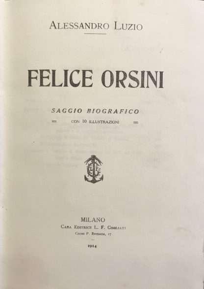 FELICE ORSINI <BR/> Alessandro Luzio