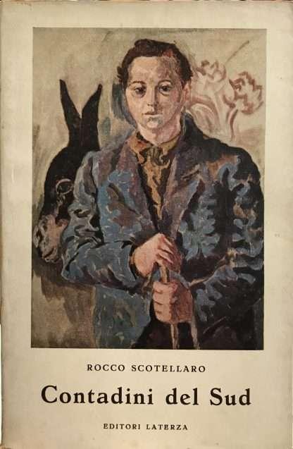 CONTADINI DEL SUD <BR/> Rocco Scotellaro