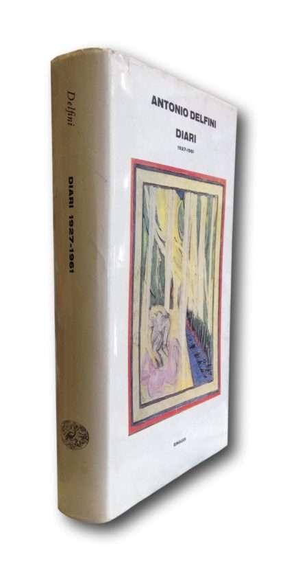 ANTONIO DELFINI Diari 1927-1961