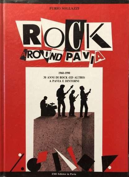 ROCK AROUND PAVIA <BR/> Furio Sollazzi