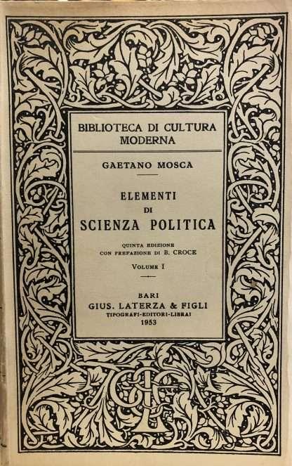 ELEMENTI DI SCIENZA POLITICA Gaetano Mosca