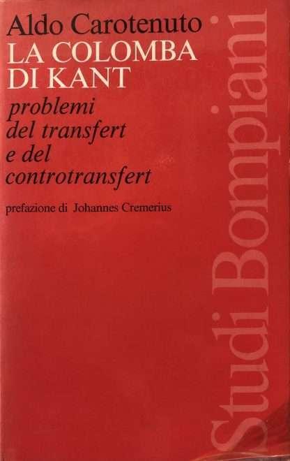 LA COLOMBA DI KANT <BR/> Aldo Carotenuto