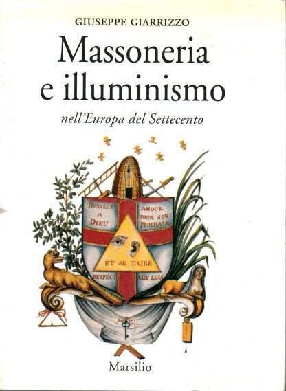 MASSONERIA E ILLUMINISMO NELL'EUROPA DEL SETTECENTO