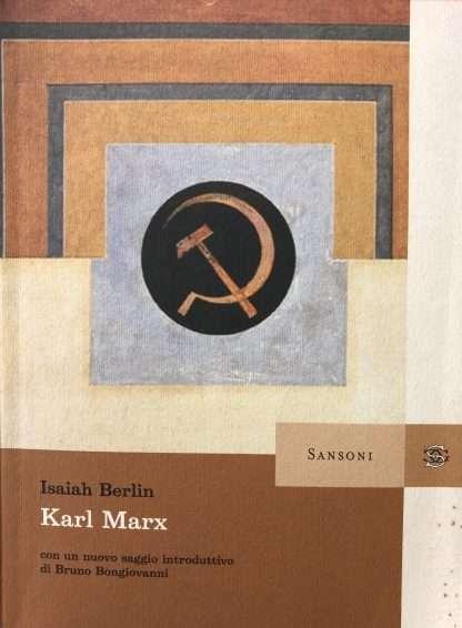 KARL MARX Isaiah Berlin