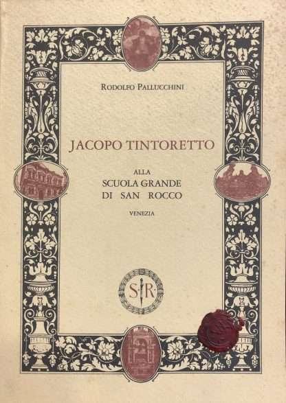 JACOPO TINTORETTO ALLA SCUOLA GRANDE DI SAN ROCCO