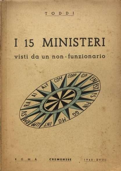 I 15 MINISTERI VISTI DA UN NON FUNZIONARIO Toddi