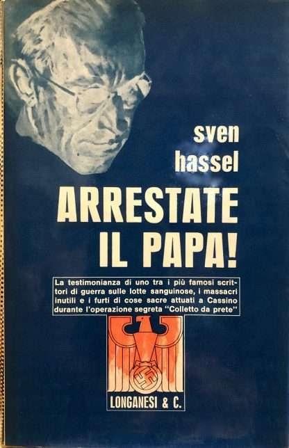 ARRESTATE IL PAPA <BR/> Sven Hassel