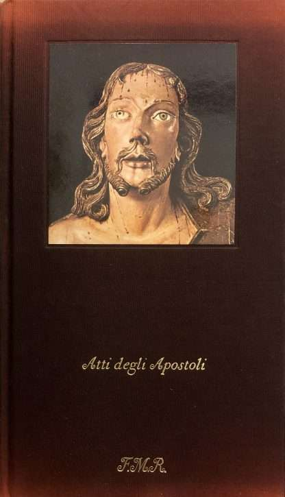 ATTI DEGLI APOSTOLI <BR/> autori vari