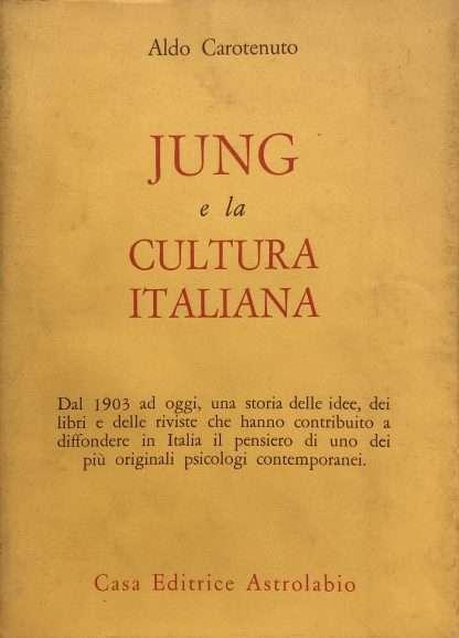 JUNG E LA CULTURA ITALIANA <BR/> Aldo Carotenuto